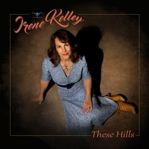KELLEY, IRENE - THESE HILLS