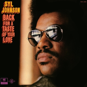 JOHNSON, SYL - BACK FOR A TASTE OF YOUR LOVE