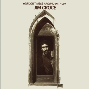 CROCE, JIM - YOU DON'T WITH JIM -REISSUE-