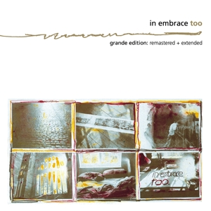 IN EMBRACE - TOO (GRANDE EDITION)