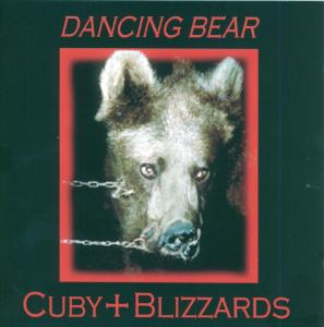 CUBY & BLIZZARDS - DANCING BEARS