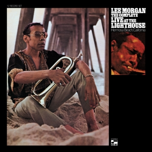LEE MORGAN - THE COMPLETE LIVE AT THE LIGHTHOUSE