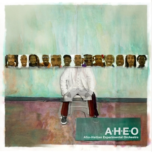 AFRO-HAITIAN EXPERIMENTAL ORCHESTRA - AFRO-HAITIAN EXPERIMENTAL ORCHESTRA