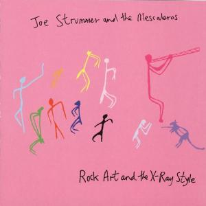 STRUMMER, JOE - ROCK, ART AND THE X-RAY STYLE