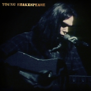 YOUNG, NEIL - YOUNG SHAKESPEARE