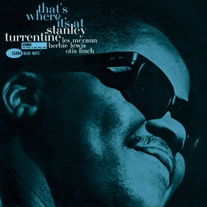 STANLEY TURRENTINE - THAT S WHERE IT S AT (TONE POET)