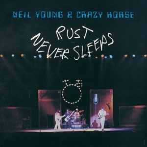 YOUNG, NEIL - RUST NEVER SLEEPS -REISSUE-