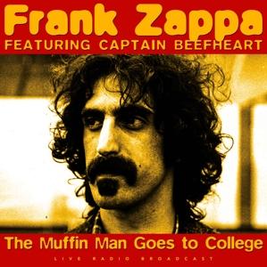 ZAPPA, FRANK & BEEFHEART, CAPTAIN - BEST OF LIVE RADIO BRODCAST