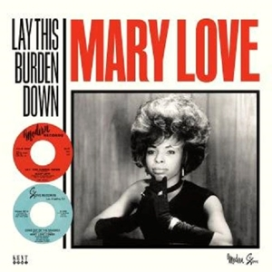 LOVE, MARY - LAY THIS BURDEN DOWN