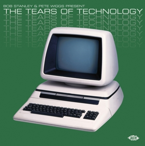 VARIOUS - THE TEARS OF TECHNOLOGY