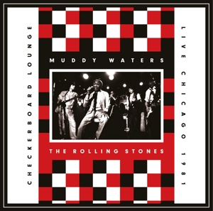 WATERS, MUDDY/ROLLING STONES, THE - LIVE AT THE CHECKERBOARD LOUNGE