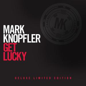 KNOPFLER, MARK - GET LUCKY -DELUXE/CD+DVD-