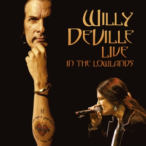 DEVILLE, WILLY - LIVE IN THE LOWLANDS