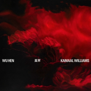 WILLIAMS, KAMAAL - WU HEN -DIGI-