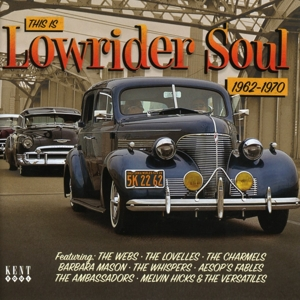 VARIOUS - THIS IS LOWRIDER SOUL
