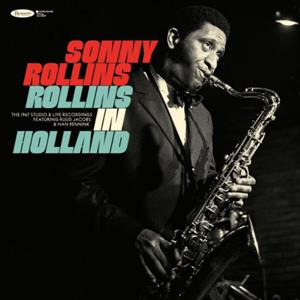 ROLLINS, SONNY - ROLLINS IN HOLLAND THE 1967 STUDIO